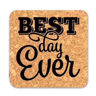 Best Day Ever Square Cork Coasters (Set of 4)